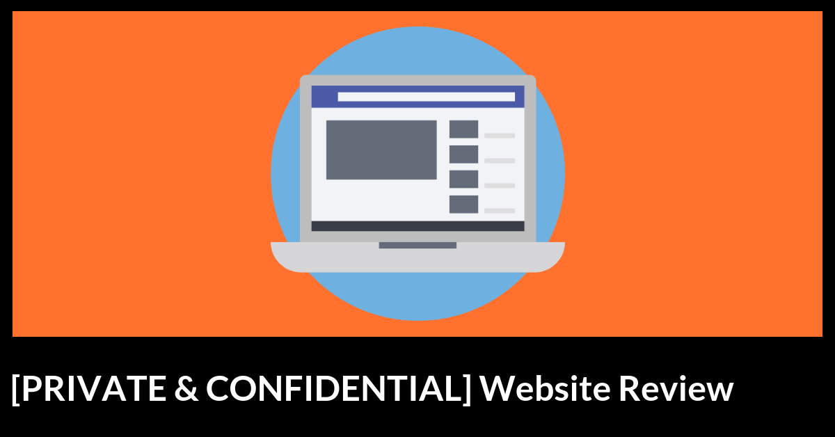 Private and confidential web review